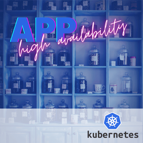 kubernetes-high-availability-for-apps